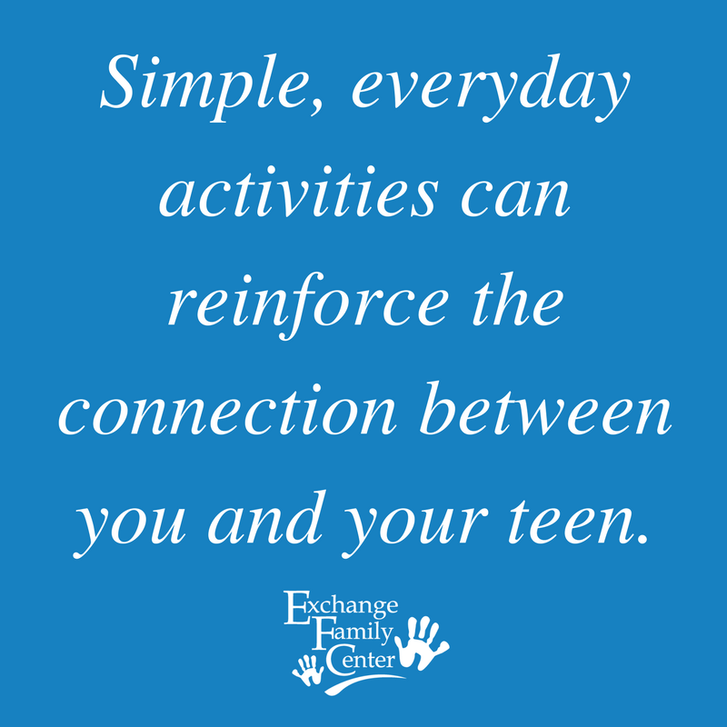 simple-everyday-activities-reinforces-connection-w-teen