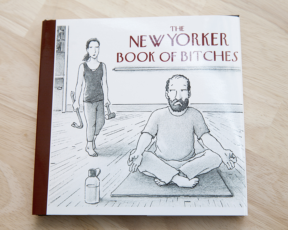 The New Yorker Book of Bitches