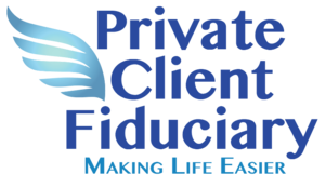 Private Client Fiduciary | Making Life Easier