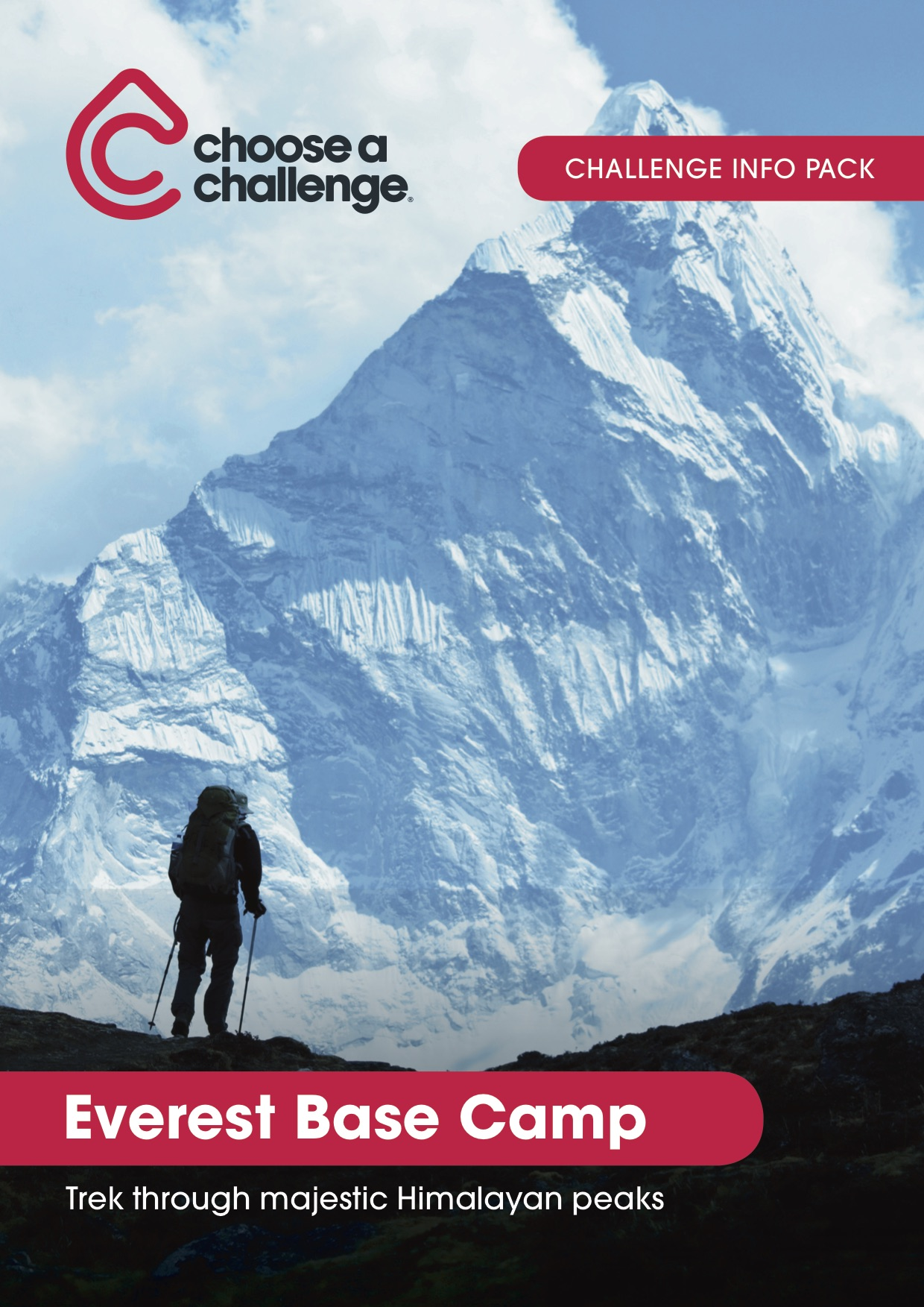 Everest Base Camp - Download the full trip brochure to learn more about your accommodations, pricing and the trip itself