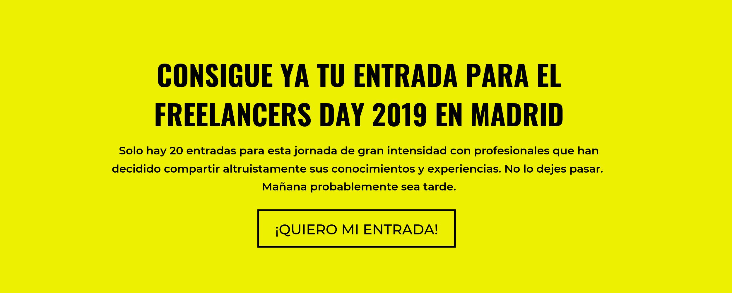CONSIGUE YA TU ENTRADA PARA EL FREELANCERS DAY 2019 EN MADRID (4).png