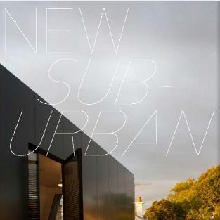 2013: NEW SUB-URBAN - SUBURBAN BEACH HOUSE