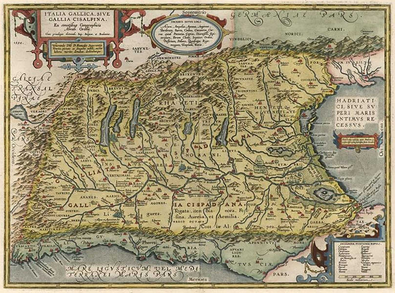 Cisalpine Gaul, extending from Venice by the Adriatic Sea, to Pisa and Nice by the Mediterranean, to Lake Geneva and the Alps, map from Abraham Ortelius  Theatrum Orbis Terrarum , Antwerp, 1608.