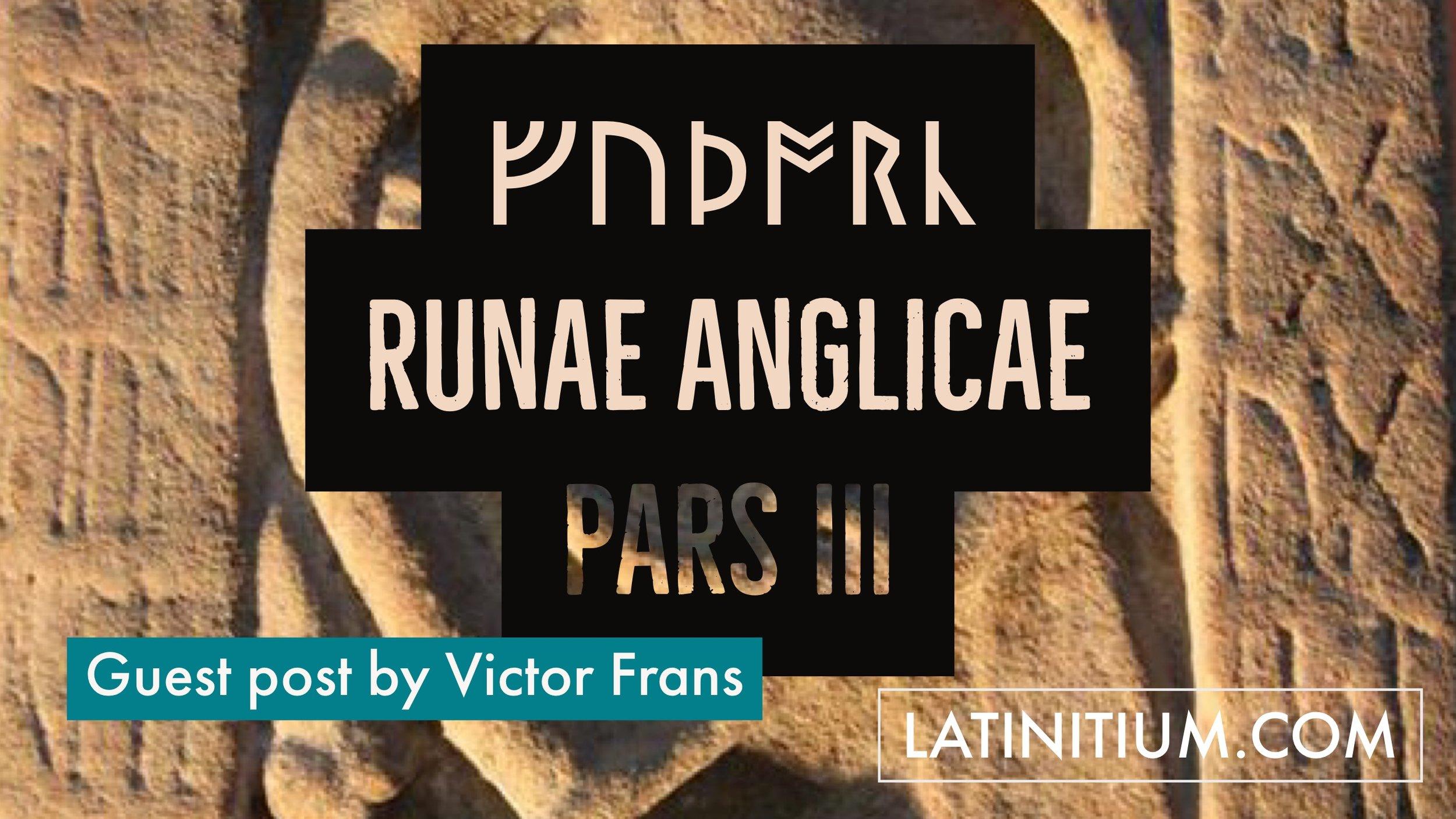 Runae Anglicae Victor Frans, learn latin with latinitium.com.JPG