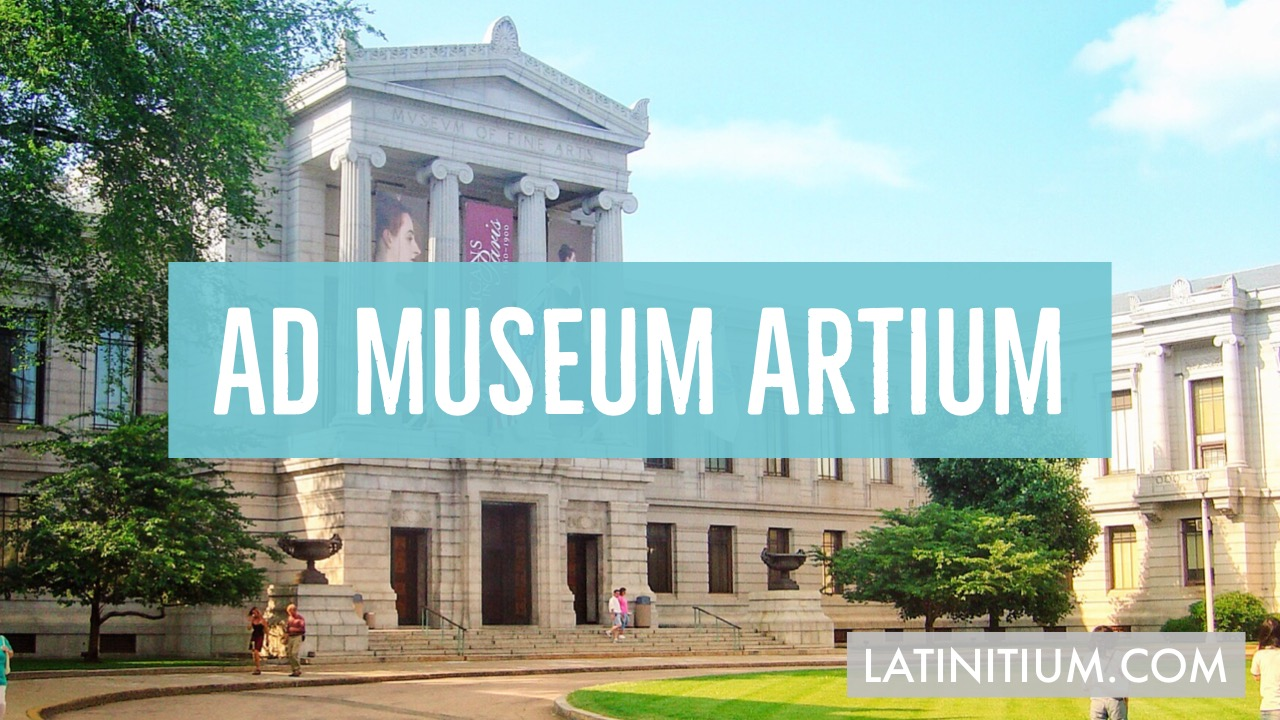 Thumbnail Ad museum artium, learn Latin with Latinitium.com.JPG