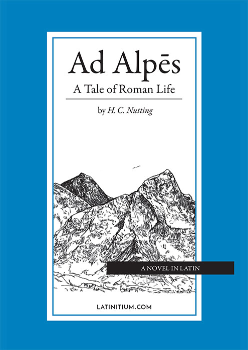 Ad Alpes – A Tale of Roman Life (Paperback)  $24.99