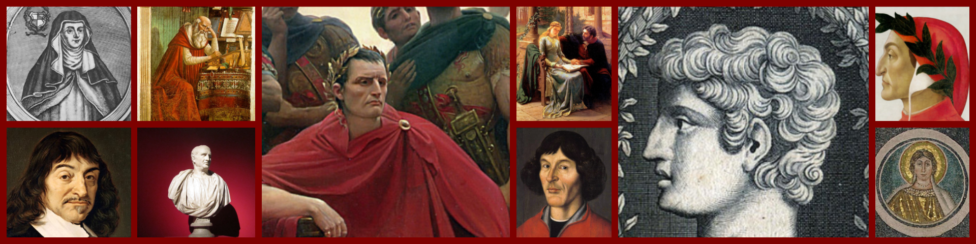 From the left: Hroswitha, Hieronymus, Descartes, Cicero, Caesar, Heloise and Abelard, Copernicus, Nepos, DaNTE, ST. PERPETUA