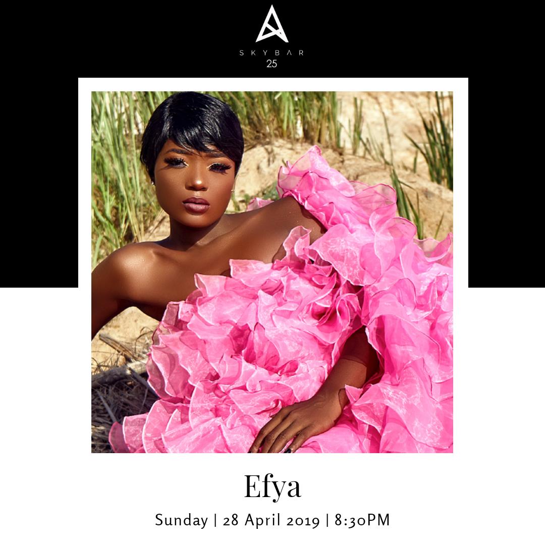 Efya — Skybar 25