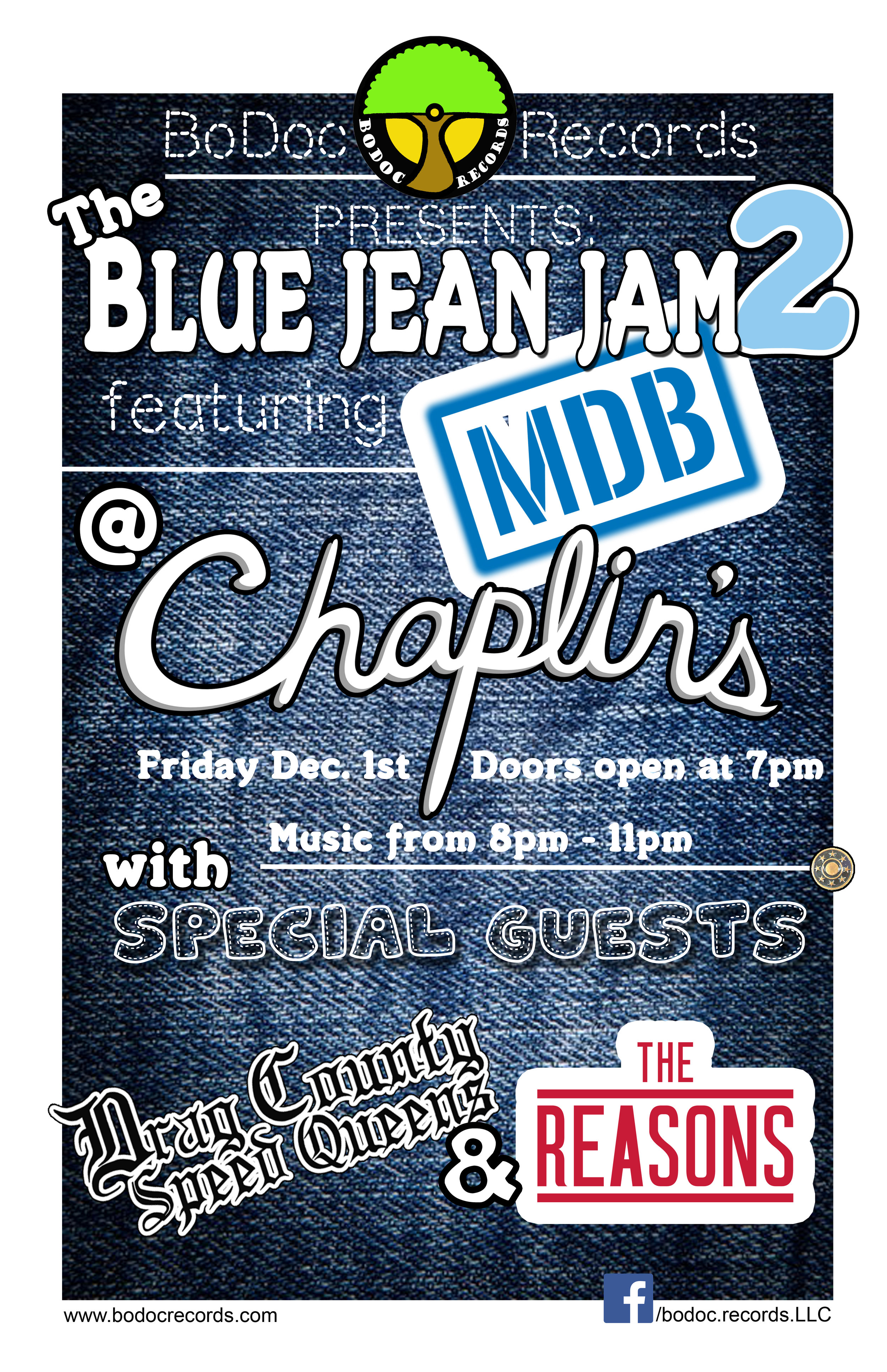 BoDoc Records Presents: The Blue Jean Jam 2 - Featuring MDB with The Reasons December 1st @ Chaplin's