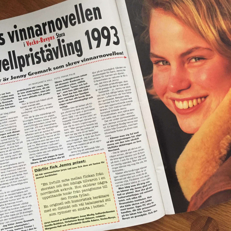 1993 tog jag studenten, praktiserade på Teater Trixter och vann Vecko-Revyns stora novellpristävling.