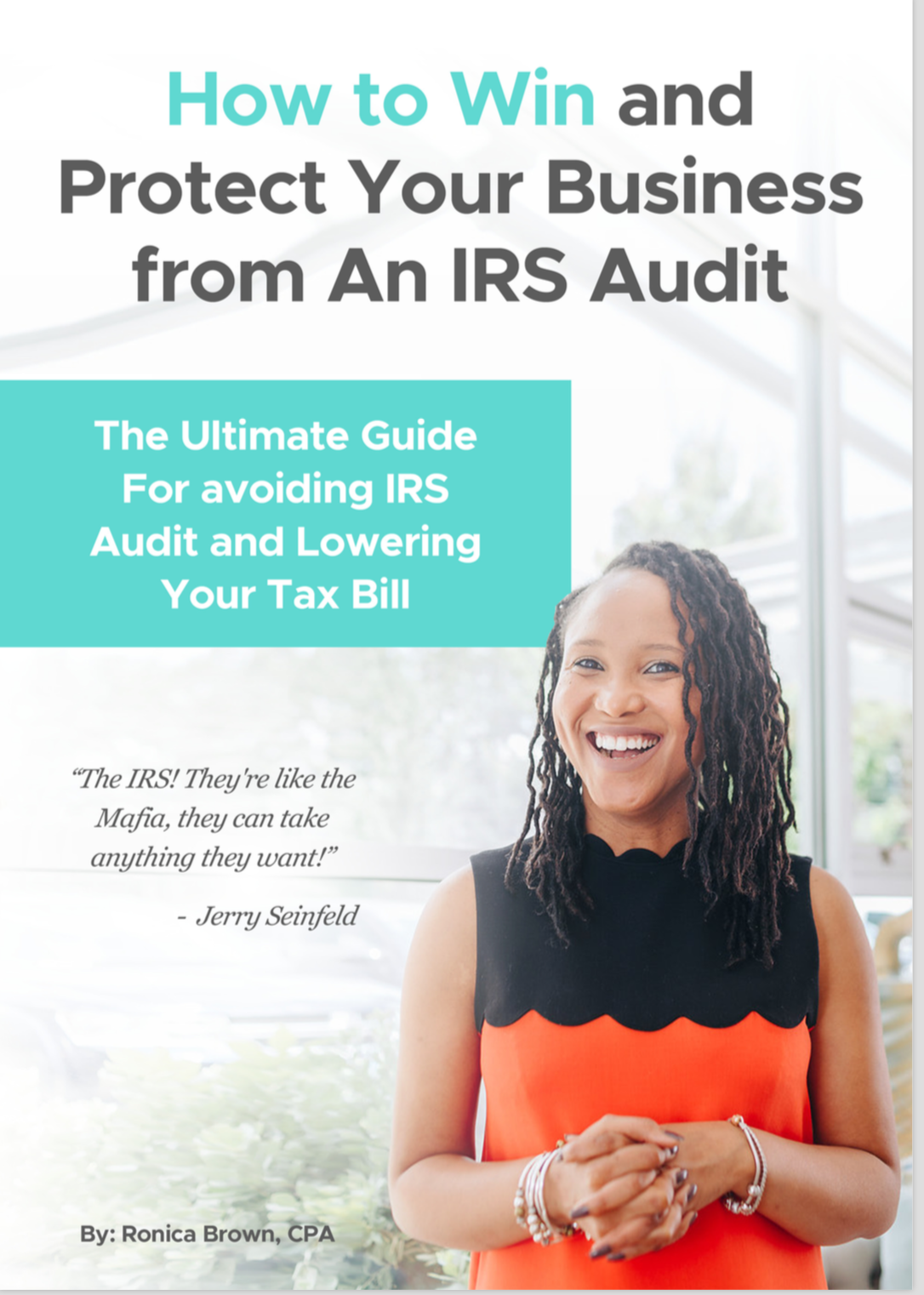 How to Win and Protect Your Business From An IRS Audit.png