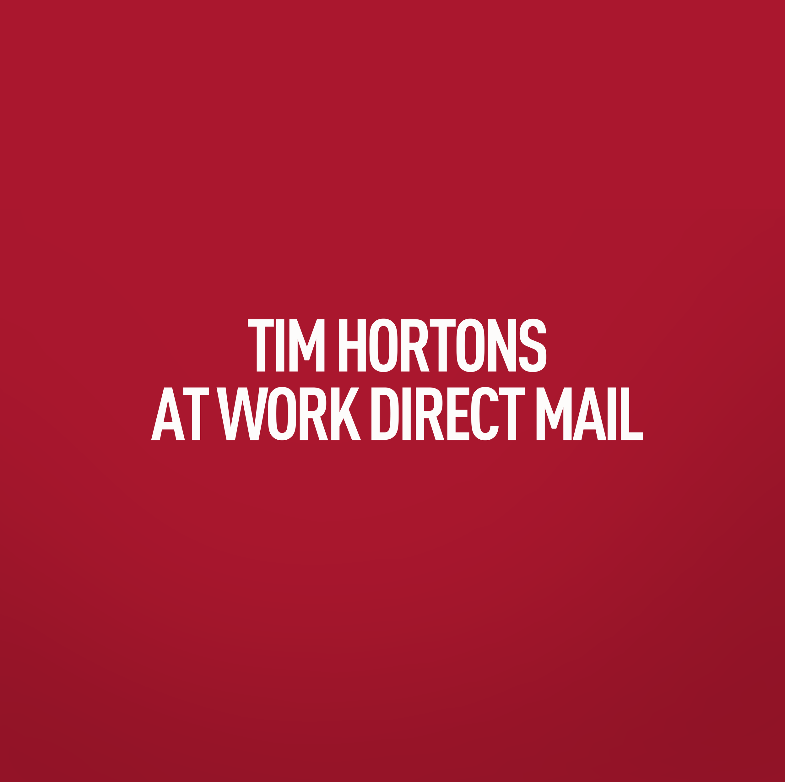 tim-hortons-at-work-direct-mail-title.png
