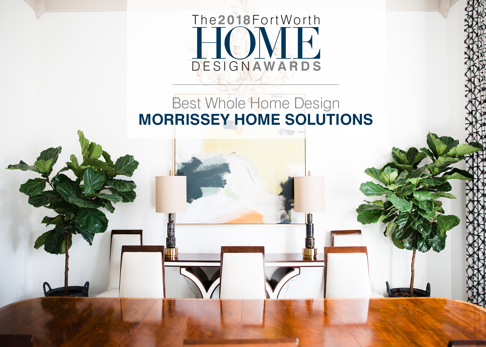 FORT WORTH HOME MAGAZINE - BEST WHOLE HOME DESIGN