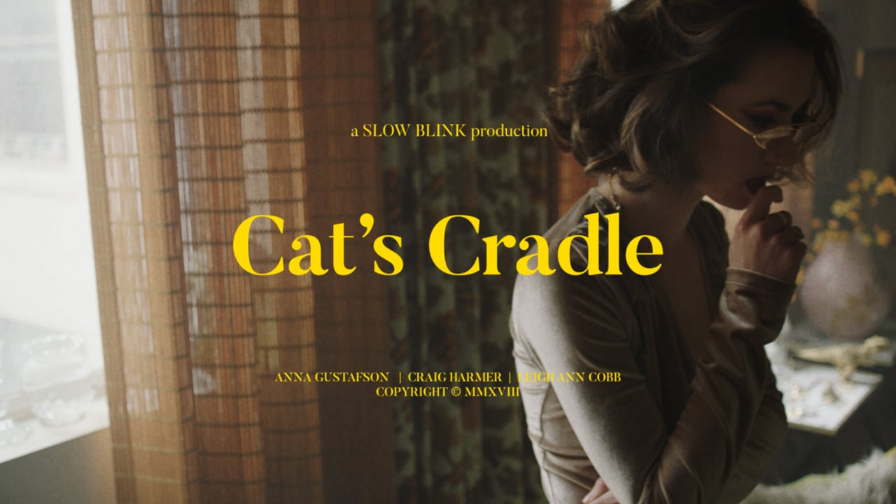 Cat's Cradle Editorial DP Director Photography Cinematographer Music Video Fashion Film Advertising Commercial LA 16mm 35mm