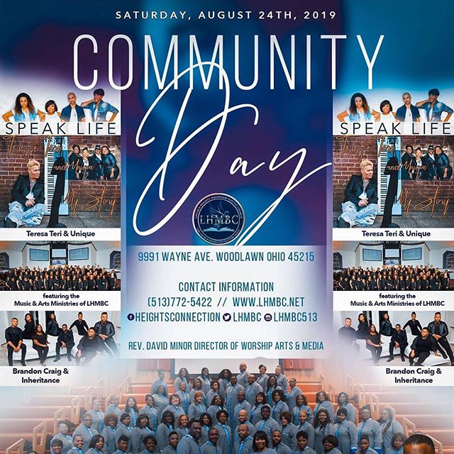 Join us today Cincy @ @lhmbc513 Community Day! 2pm set time. End the Summer with us. We're going to have a #GoodTime #iWillSpeakLife