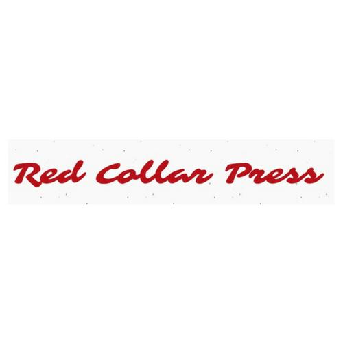 Red Collar Press- Tucson, AZ
