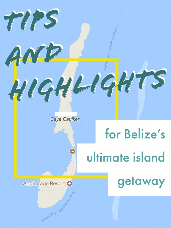 BelizeHighlightsCayeCaulker.JPG