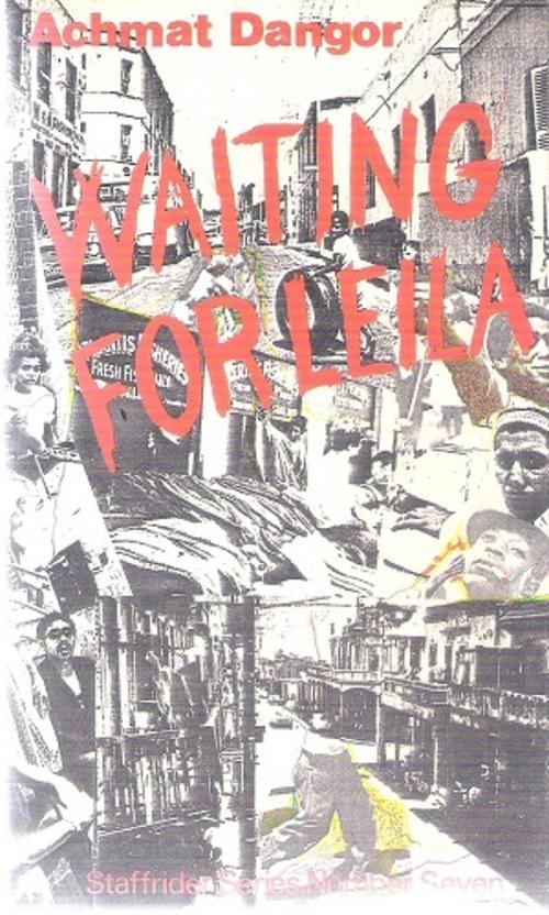 Achmat Dangor's set of short stories:  Waiting for Leila , presents a set of complex stories about Cape Town