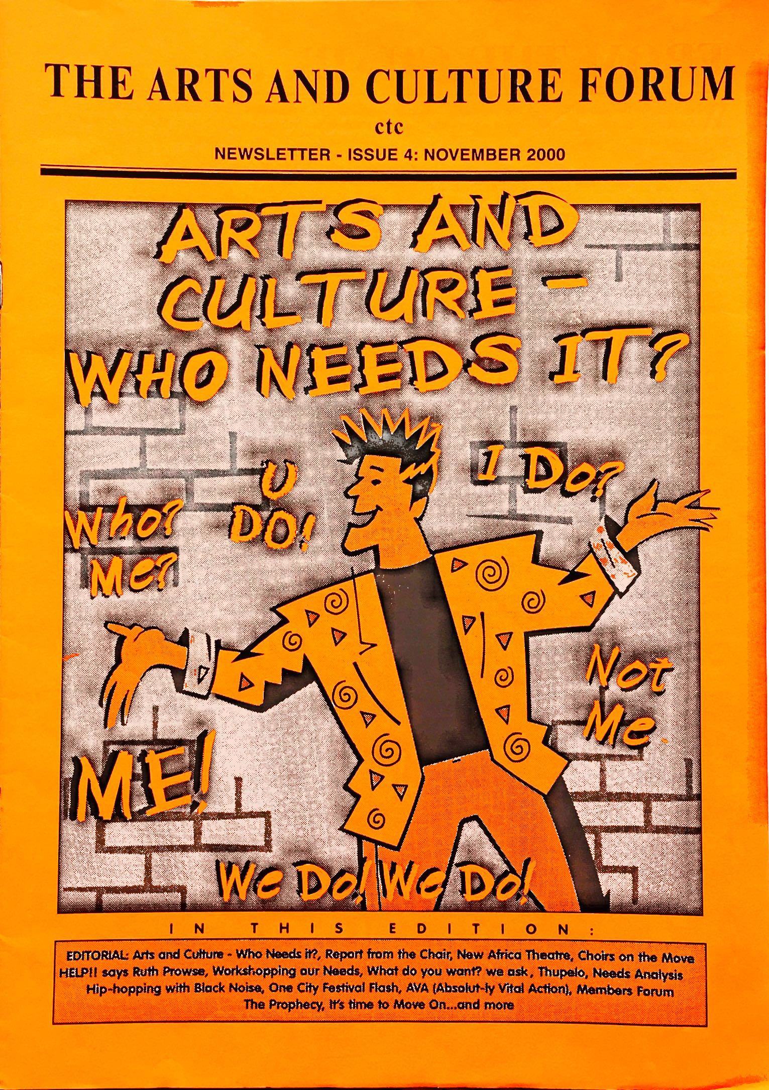 The Arts and Culture Forum Newsletter 2000, edited by Benita Munitz