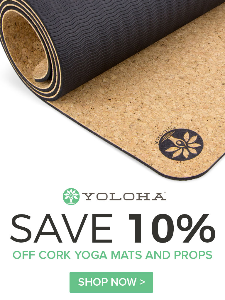 Yoloha  mats and blocks are my favorite yoga tools.  Read my ambassador profile  to learn why their well-made, sustainable mats and props are the first thing in my bag~~whether I'm practicing or teaching.  Then get 10% off your own order!