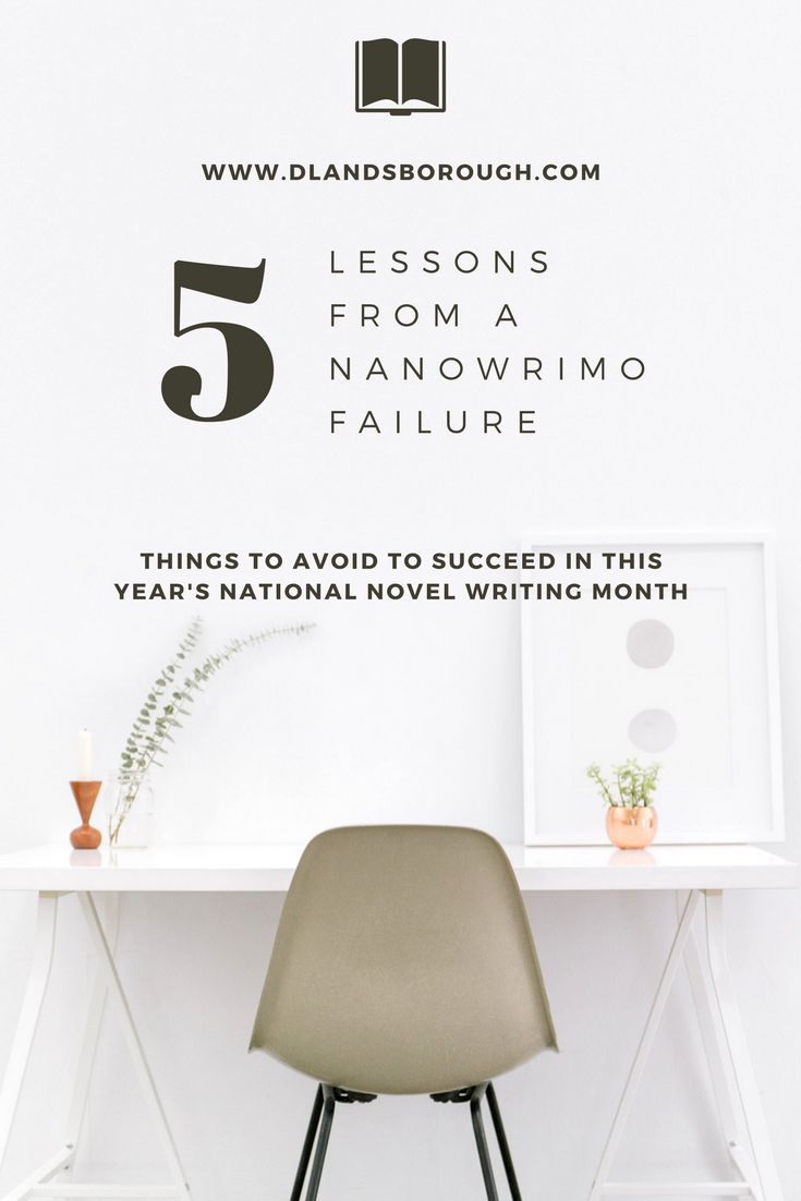 5 Lessons from a NaNoWriMo Failure.png
