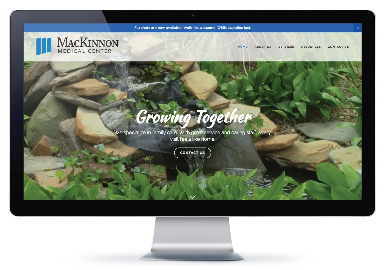 Website built using Squarespace.  Visit MacKinnon Medical Center's website »