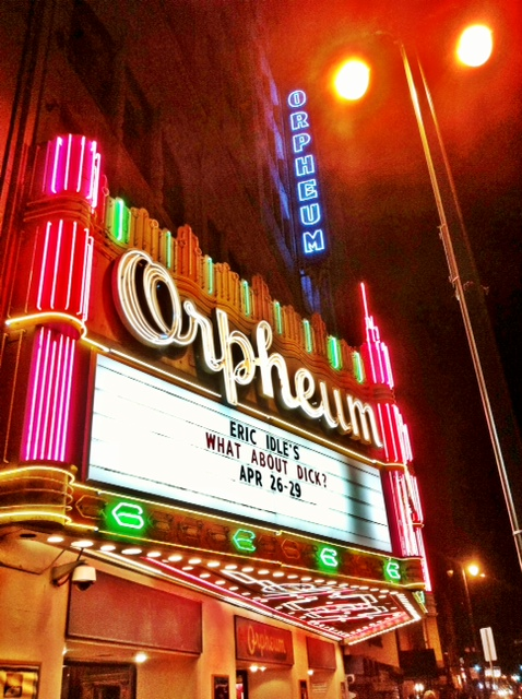 Eric Idle's What About Dick at the Orpheum.jpg
