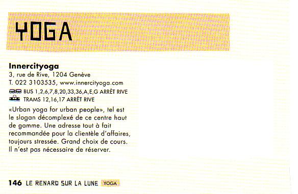 """Chaque année, le guide Unireso de la ville de Genève """" Le renard sur la lune """" recommande INNERCITYOGA comme le  studio de yoga à visiter  !"""