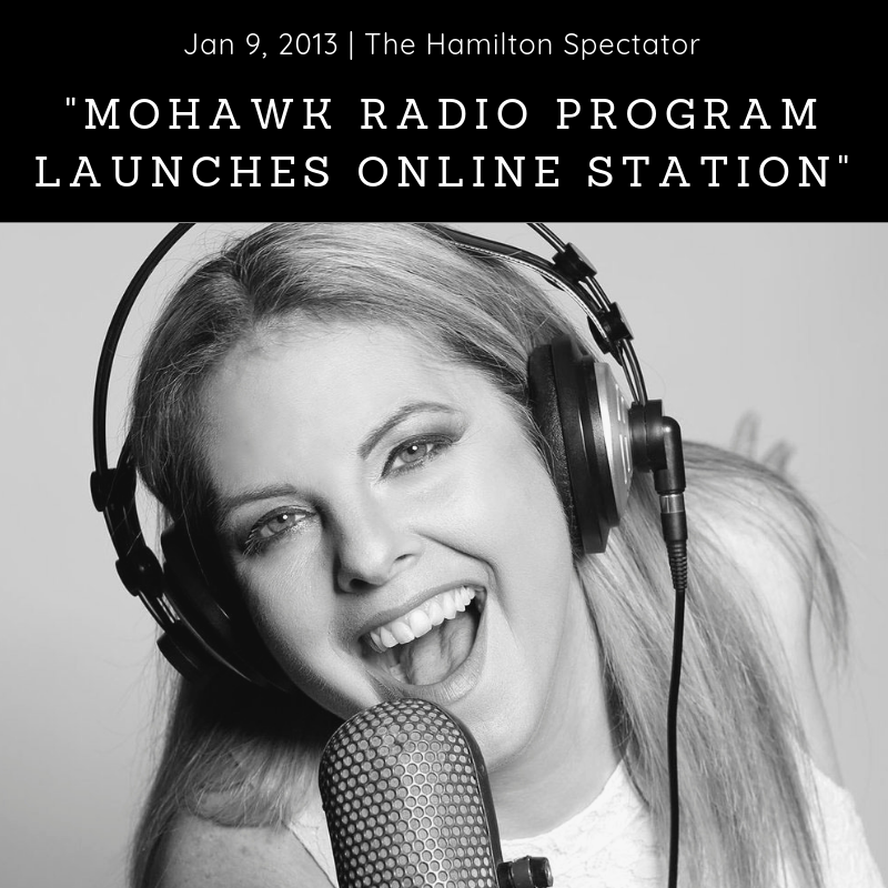 Newspaper (2013) - The Hamilton Spectator -    'Mohawk Radio Program Launches Online Station' - Download Article
