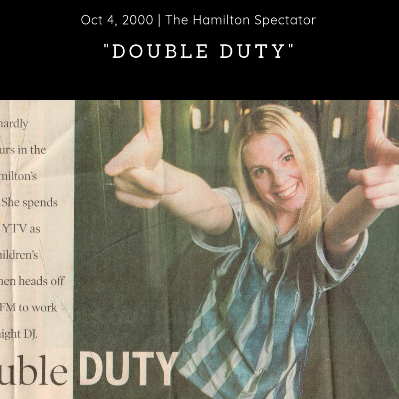 Newspaper (2000) - The Hamilton Spectator -        'Double Duty' -  Download Article