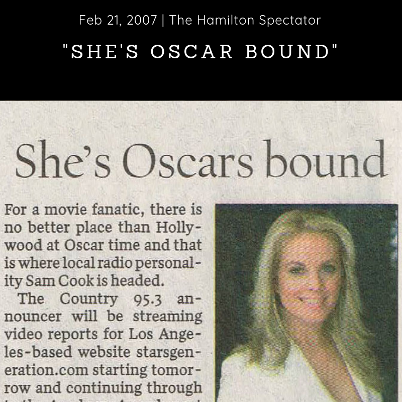 Newspaper (2007) - The Hamilton Spectator -    'She's Oscar Bound' -  Download Article