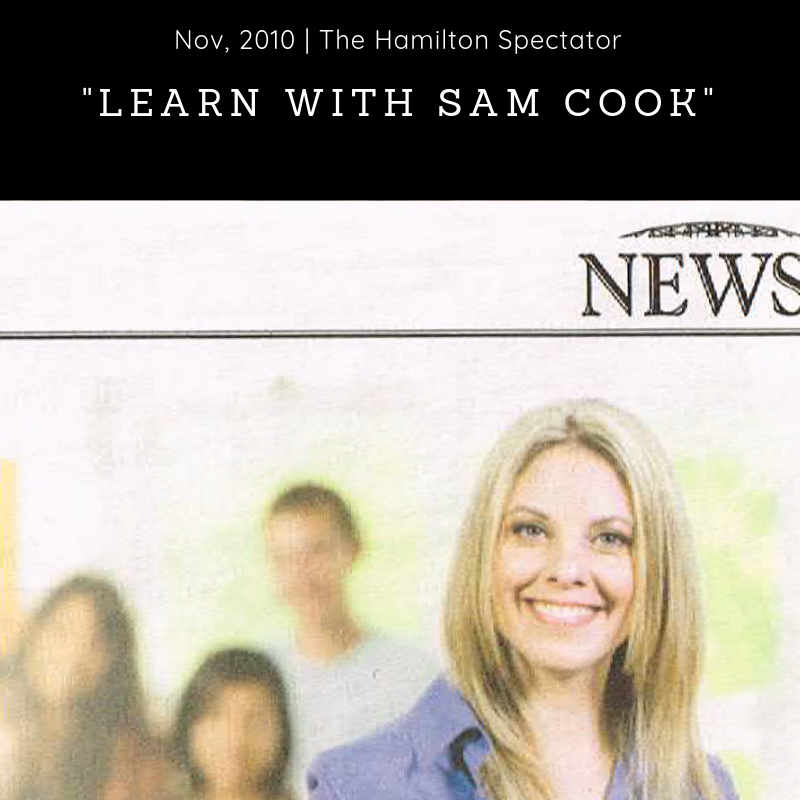 Newspaper (2010) - The Hamilton Spectator -        'Learn From Experience. Learn With Sam Cook' - Download Article