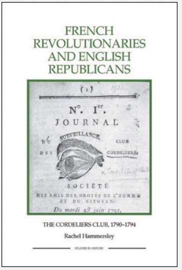 The cover of my book on the Cordeliers Club, which discusses their thought in detail. On the cover is the title page of the club's journal, with its open eye, designed to indicate constant popular surveillance of the government.