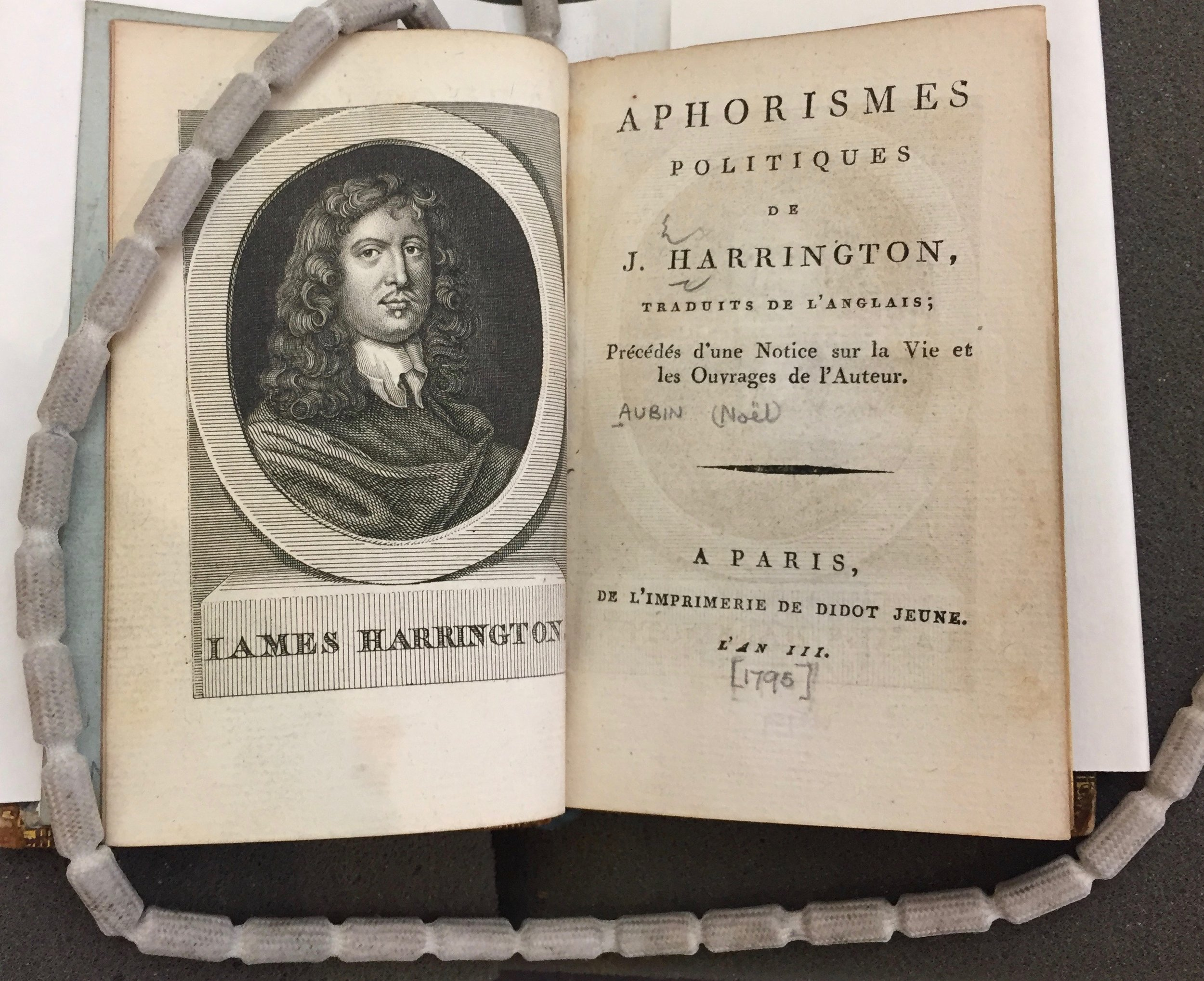 A French translation of Harrington's aphoristic works from the revolutionary period. Brotherton Library, Leeds, Anglo-French 2 1795 HAR. Reproduced with permission.