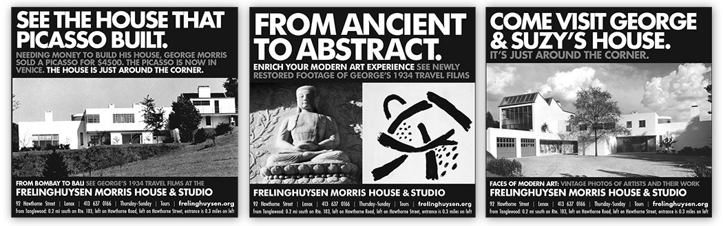 Frelinghuysen Morris House & Studio, ad campaign
