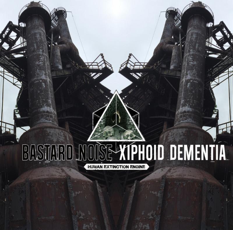 MUSIC | BASTARD NOISE + XIPHOID DEMENTIA Split LP-'Human Extinction Machine'