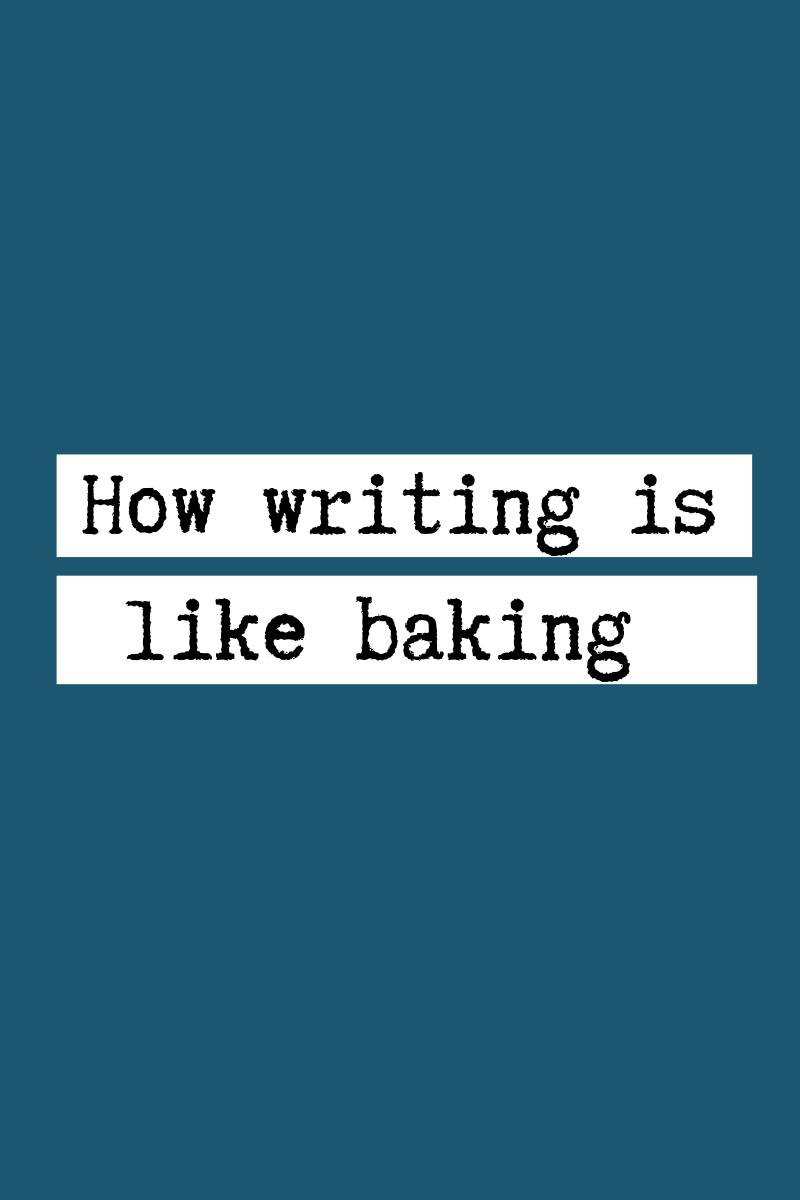 How writing is like baking.png