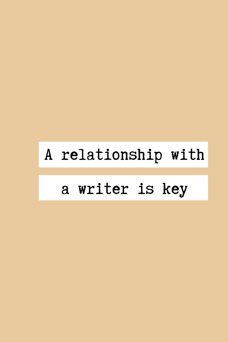 the importance of a relationship with a writer(1).png