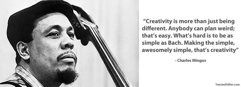 charles-mingus-on-creativity.jpg