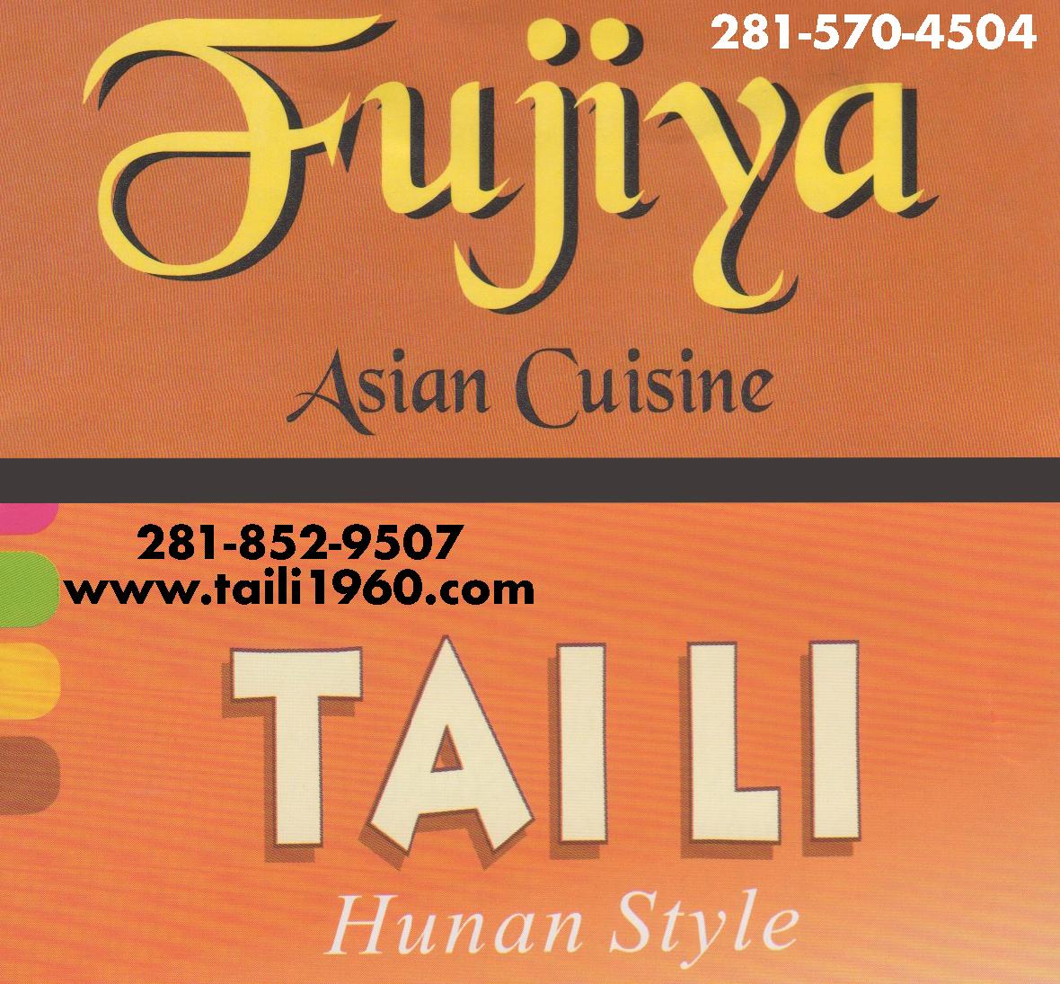 Fujiya, Asian Cuisine & Tai Li, Hunan Style