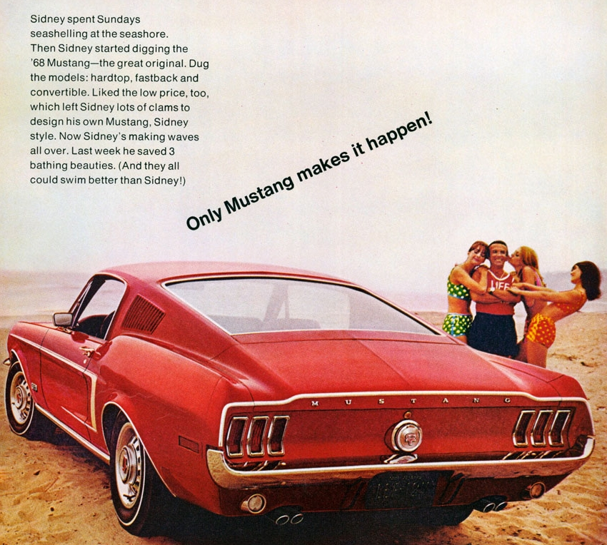 Only Mustang makes it happen - 1968 GT Fastback