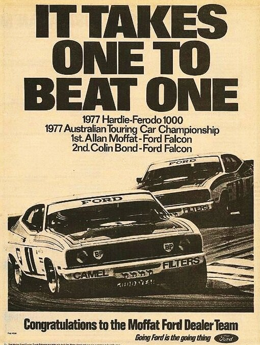 Win on Sunday, sell on Monday - Ford print ad celebrating the Mt Panorama 1-2 in 1977 with Alan Moffat and Colin Bond in the brutal XC 351 hardtops