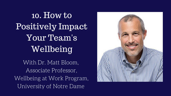 How to Positively Impact Your Team's Wellbeing