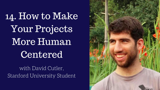 How to Make Your Projects More Human Centered
