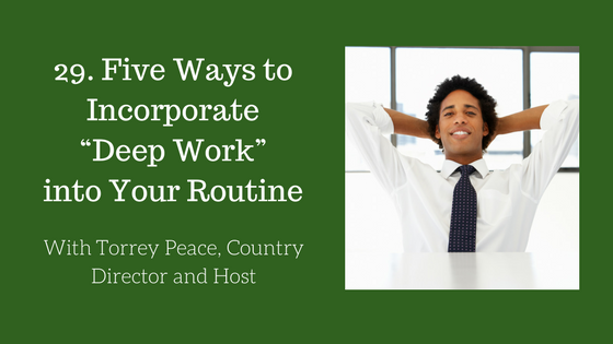 Incorporate Deep Work Into Your Routine