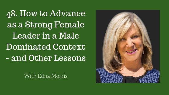 How to Advance as a Strong Female Leader in a Male Dominated Context.png