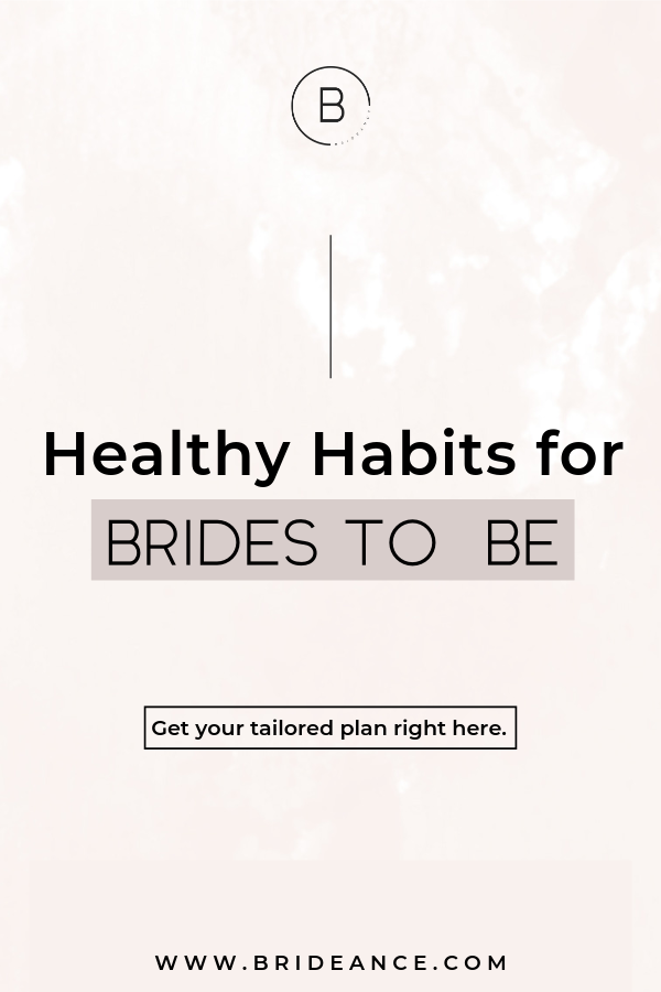 Healthy habits for brides to be by Bridal Health Coach Emma-Louise Parkes. Are you ready to become the most beautiful and healthy you_ Read more! _ bridal health workout plans _ bridal fitness tips _ bride health pl.png