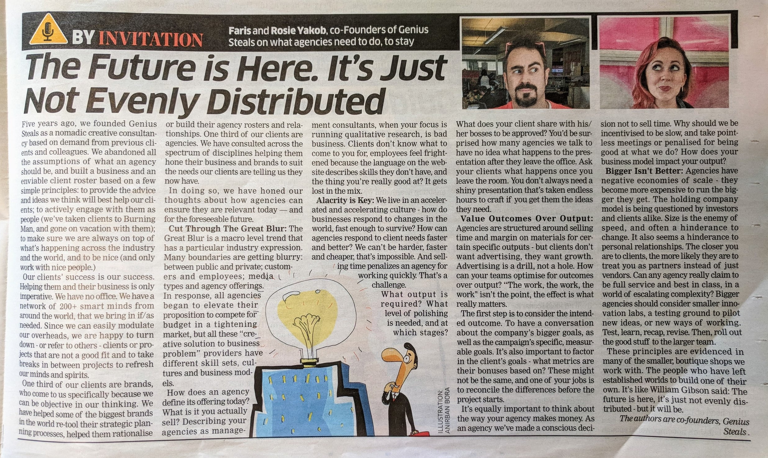 We were asked to contribute to a piece to the Economic Times of India about the future of agencies. Above is the print copy (newspapers *aren't* dead) but you can also read it online by visiting:  https://brandequity.economictimes.indiatimes.com/news/advertising/the-future-is-here-its-just-not-evenly-distributed/65127843