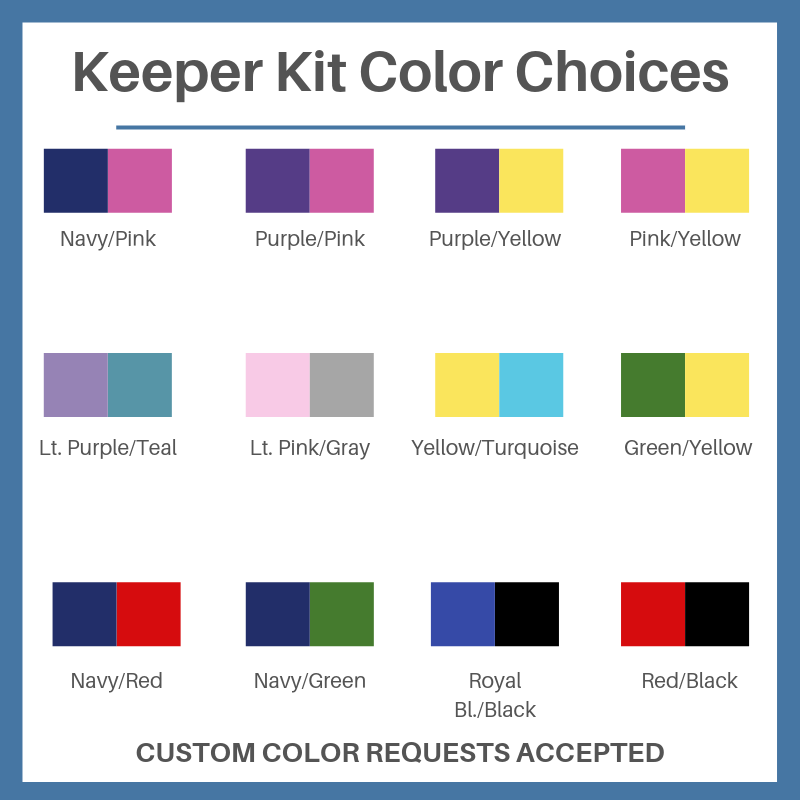 Keeper Kit Color Choices