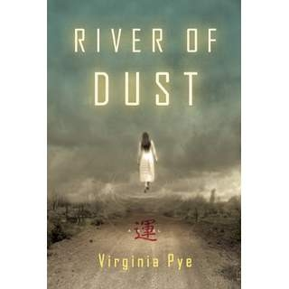 A brief description of  River of Dust  makes it sound like the wild west, but it's really remote China ten years after the Boxer rebellion.  Virginia Pye  researched her grandfather's experiences  to create a larger-than-life, volatile missionary on a ruinous search for his kidnapped son. Such beautiful writing and a compelling story got her an agent and a publishing contract with our own Greg Michalson at Unbridled Books. Read an interview with Virginia Pye about her experience working with Nancy and Greg at  Quivering Pen.